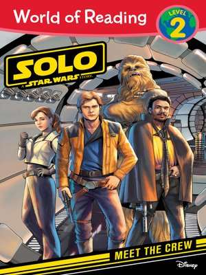 cover image of Solo: A Star Wars Story: Meet the Crew