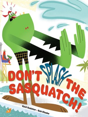 cover image of Don't Splash the Sasquatch!