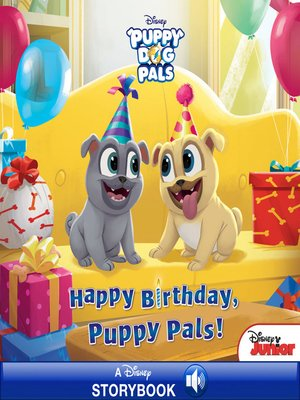Happy Birthday Puppy Pals By Disney Book Group Overdrive
