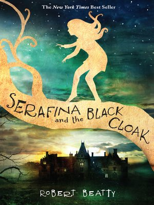 cover image of Serafina and the Black Cloak