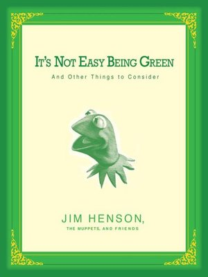 cover image of It's Not Easy Being Green