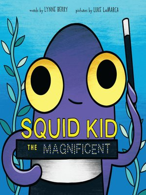 cover image of Squid Kid the Magnificent