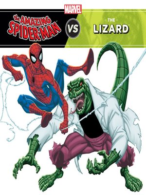 cover image of The Amazing Spider-Man vs. the Lizard