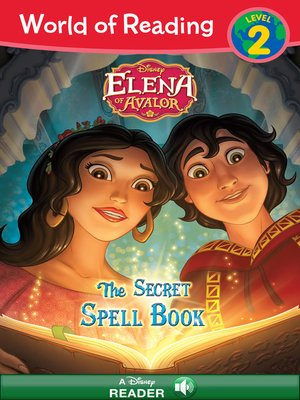 cover image of Elena of Avalor: The Secret Spell Book