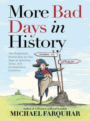 cover image of More Bad Days in History