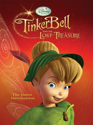 cover image of Tinker Bell and the Lost Treasure Junior Novel
