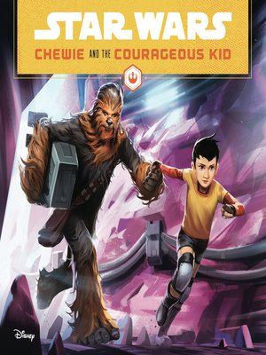 cover image of Chewie and the Courageous Kid