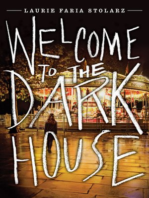 cover image of Welcome to the Dark House