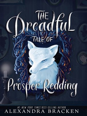 cover image of The Dreadful Tale of Prosper Redding