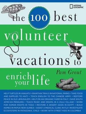 cover image of The 100 Best Volunteer Vacations to Enrich Your Life