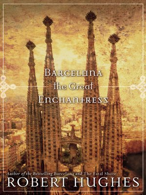 cover image of Barcelona the Great Enchantress