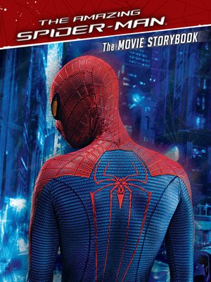 cover image of The Amazing Spider-Man Movie Storybook