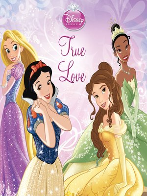 cover image of True Love: A Disney Story Collection