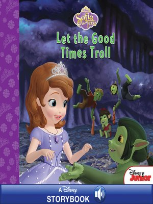 cover image of Let the Good Times Troll: A Disney Read-Along