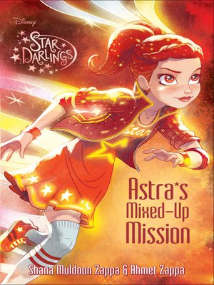 cover image of Astra''s Mixed-Up Mission