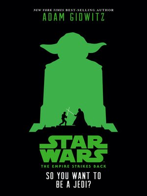 cover image of So You Want to Be a Jedi?