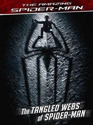 cover image of The Tangled Webs of Spider-Man