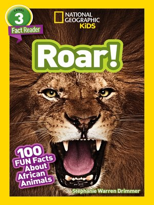 cover image of Roar! 100 Facts About African Animals