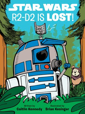 cover image of R2-D2 is LOST!