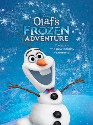 cover image of Olaf's Frozen Adventure Junior Novel