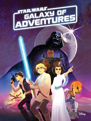 cover image of Star Wars Galaxy of Adventures Chapter Book