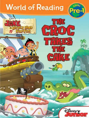 cover image of The Croc Takes the Cake