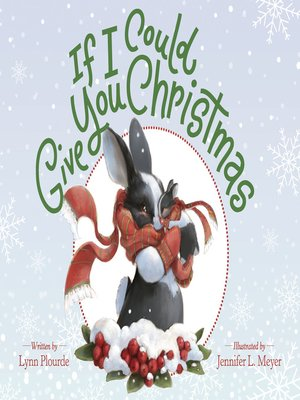 cover image of If I Could Give You Christmas