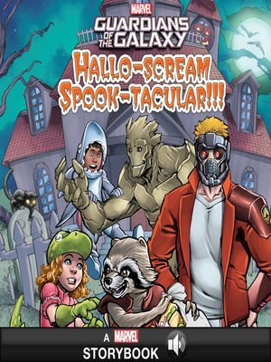 cover image of Guardians of the Galaxy Hallo-scream Spook-tacular!!!