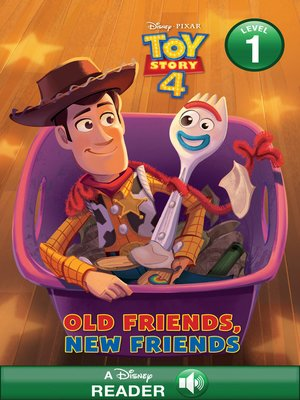 cover image of Toy Story 4 Old Friends, New Friends