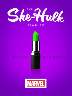 cover image of The She-Hulk Diaries
