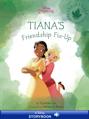 cover image of Charlotte & Tiana's Friendship Fixup