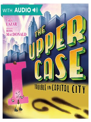 cover image of The Upper Case: Trouble in Capital City