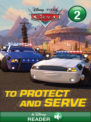 cover image of To Protect and Serve: A Disney Read-Along (Level 2)