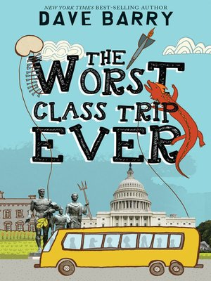 cover image of The Worst Class Trip Ever