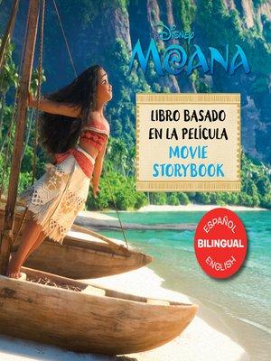 cover image of Moana Movie Storybook / Libro basado en la película