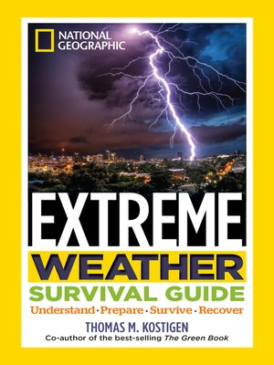 cover image of National Geographic Extreme Weather Survival Guide