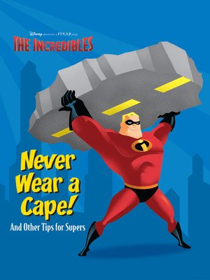 cover image of Never Wear a Cape!