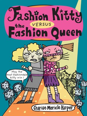 cover image of Fashion Kitty versus the Fashion Queen