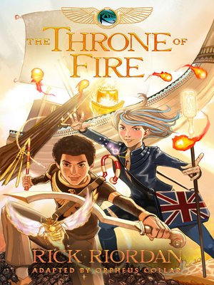 cover image of The Throne of Fire: The Graphic Novel