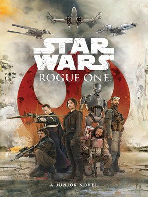 cover image of Rogue One Junior Novel