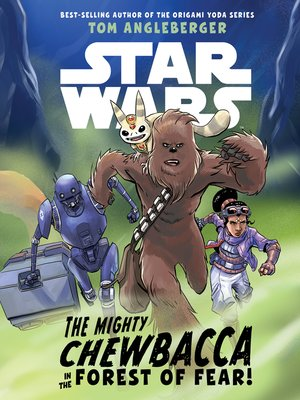 cover image of The Mighty Chewbacca in the Forest of Fear