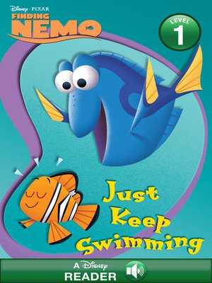 cover image of Just Keep Swimming!