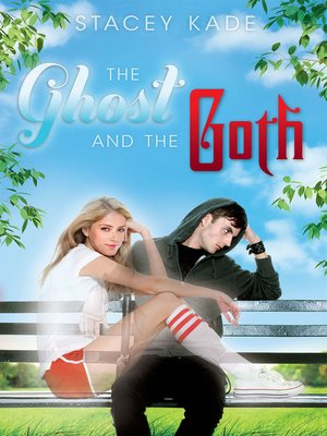 cover image of The Ghost and the Goth