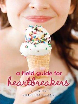 cover image of A Field Guide for Heartbreakers