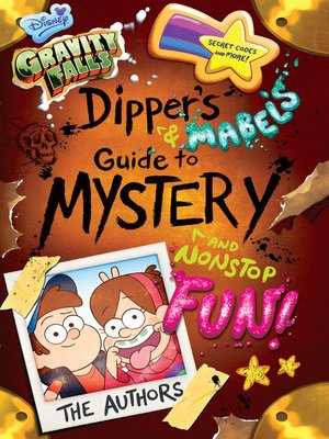 cover image of Dipper's and Mabel's Guide to Mystery and Nonstop Fun!
