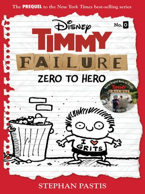 cover image of Timmy Failure: Zero to Hero