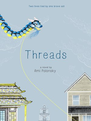 Threads By Ami Polonsky Overdrive Rakuten Overdrive Ebooks