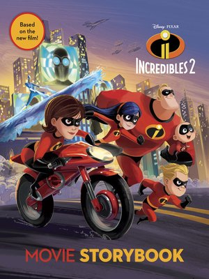 cover image of The Incredibles 2 Movie Storybook