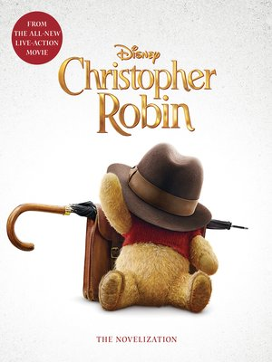 cover image of Christopher Robin: The Novelization
