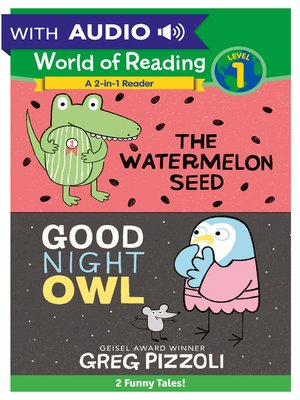 cover image of The Watermelon Seed and Good Night Owl 2-in-1